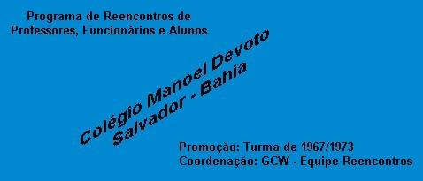 GCW - Programa Reencontros - Colégio Estadual Manoel Devoto